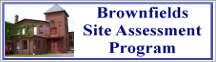 Rectangular button with photo of an old mill building on the left and the words Brownfields Site Assessment Program on the right