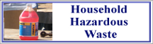 Rectangular button with photo of a bottle on the left and the words Household Hazardous Waste on the right