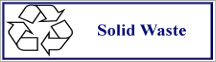 "a white button with a blue border with the recycling symbol to the left and the words ""Solid Waste"" to the right."
