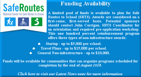 Click here to visit Latest News page for more information about funding for Safe Routes for School